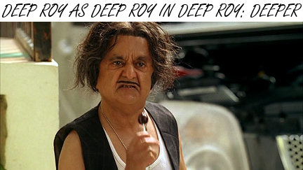 Why are we talking about Deep Roy? Why the hell not? Click an ad, it'll pay for my liquor.