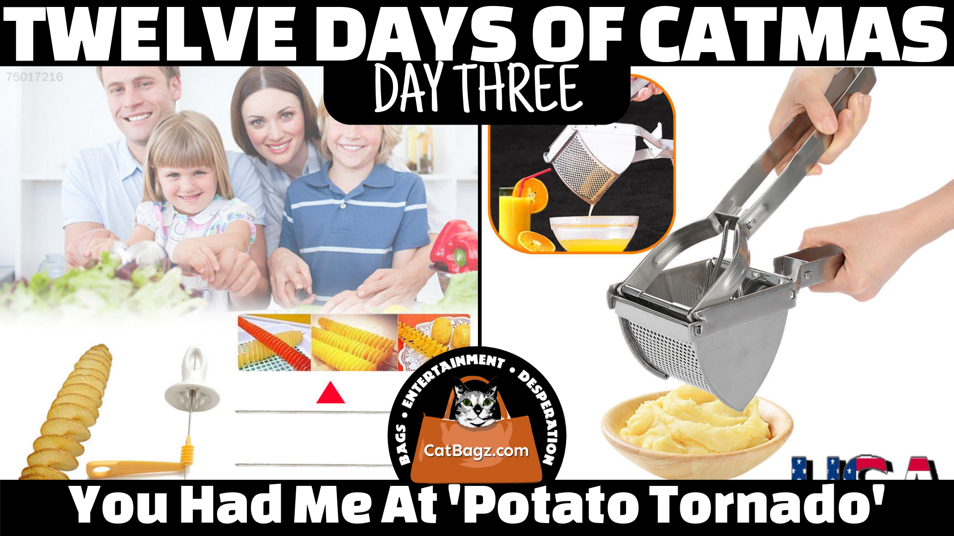Twelve Days of Catmas - Day Three - You had me at 'Potato Tornado'